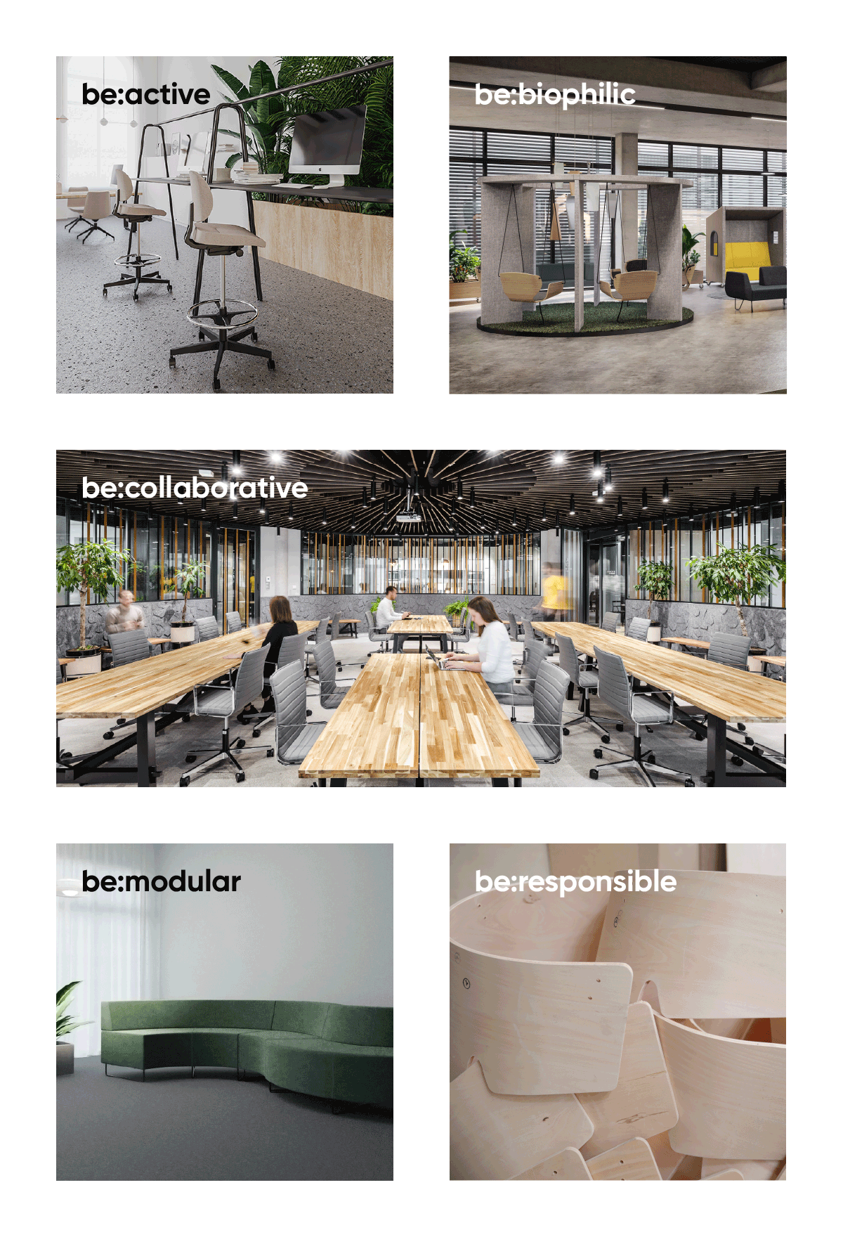 be:active be:biophilic be:collaborative be:modular be:responsible